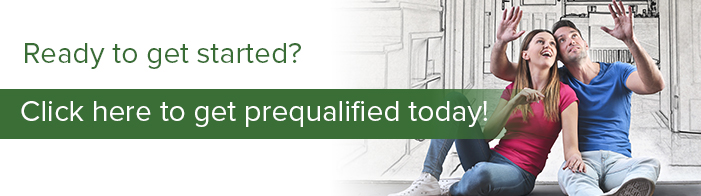 Ready to get started? Click here to get prequalified today!